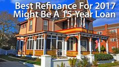 15-Year Refinance Mortgage: A Smart Move In 2017