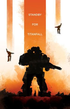 Standby for Titanfall - Dylan West