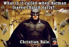 Christian Bale Says His Batman Doesn't Belong in 'Batman v Superman' Christian Bale, Christian Jokes, Early Christian, Terrible Jokes, Good Jokes, Funny Jokes, Veg Jokes, It's Funny, Funny Shit