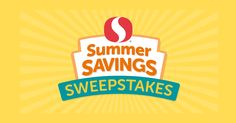 Enter the Summer Savings Sweepstakes. We have tasty summer recipes plus your family's favorite foods at great values. 5 winners per day!
