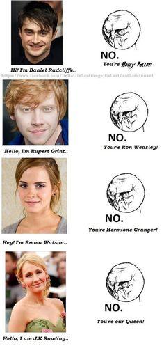 Siempre pasaba. Uno dice mira Harry Potter cuando vez al actor salir en otra pelicula xD