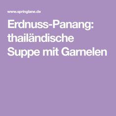 Erdnuss-Panang: thailändische Suppe mit Garnelen