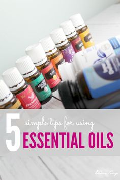 5 Simple Tips for Using Essential Oils! Everyday uses for Essential Oils! It doesn't have to be complicated!