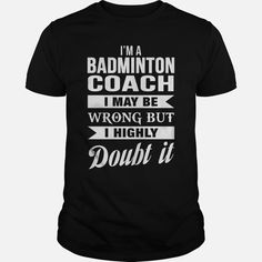 #BADMINTON COACH, Order HERE ==> https://www.sunfrog.com/LifeStyle/130268919-851932397.html?89699, Please tag & share with your friends who would love it, #birthdaygifts #xmasgifts #christmasgifts  #badminton outfit, badminton art, badminton drills  #family #legging #shirts #tshirts #ideas #popular #everything #videos #shop
