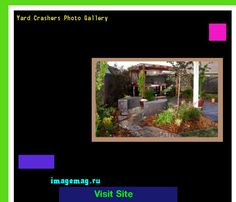 Yard Crashers Photo Gallery 161559 - The Best Image Search