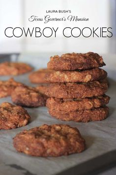 Laura Bush's Texas Governor's Mansion Cowboy Cookies recipe