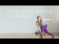 30-Minute, No-Running At-Home Cardio Workout | Nourish Move Love