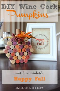 Wine cork pumpkin, tutorial for wine cork pumpkin, fall decor, fall crafts, autumn craft, Free Fall printable, Happy Fall printable