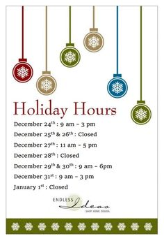 Endless Ideas Holiday Hours 2015 #EndlessIdeas