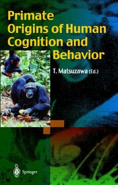 Primate Origins of Human Cognition and Behavior Buch versandkostenfrei Behavioural Ecology, Botanical Science, Biologist, Human Mind, Curriculum, Behavior, Psychology, Descendants, Origins