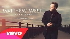 Matthew West - Grace Wins (Audio)