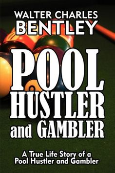 Pool Hustler and Gambler: A True Life Story of a Pool Hustler and Gambler Billiards Pool, My Books, Game Room, Bb, Jackson, Life, Amazon, Living Room Playroom, Amazons