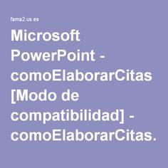 Microsoft PowerPoint - comoElaborarCitas [Modo de compatibilidad] - comoElaborarCitas.pdf