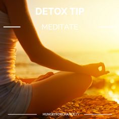 Begin your day with a 10-15 minutes of meditation. Sit quietly and focus on your breathing. Visualize your body detoxifying. As you inhale, visualize healthy oxygen entering your lungs and blood stream. As you exhale, visualize toxins leaving your body. It's amazing how this can set you up for your day <3  www.hungryforchange.tv
