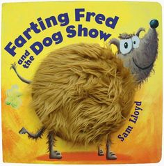 Farting Fred and the Dog Show by Sam Lloyd