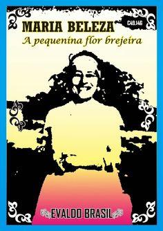 ihge: Maria Beleza a pequenina flor brejeira (Evaldo Bra...