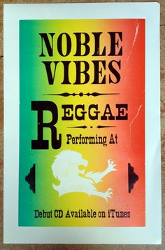Noble Vibes Reggae poster - collaboration with Steve Galbraith
