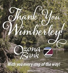 Thank You Wimberley! With you every step of the way! Wimberley Texas, No Way, San