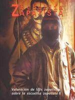 Editorial 2. REBELDÍA ZAPATISTA. La palabra del EZLN (Subcomandante Insurgente Moisés)