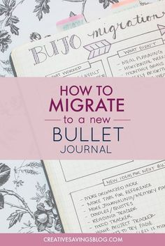 Wondering what to do when you run out of space in your Bullet Journal? This is THE BEST step-by-step guide for Bullet Journal migration. She breaks everything down so it's not overwhelming. I kicked my clunky planner to the curb a year ago and when I had to migrate I thought about going back. This post showed me how to migrate my bullet journal the easy way!
