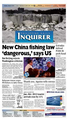 """Today's Inquirer Front Page (Jan. 11, 2014) with the banner story: New China fishing law 'dangerous,' says US"""". Grab a copy or access our digital version via www.inquirer.net/apps/"""