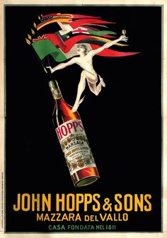 John Hopps and Sons by Bazzi 1923 Italy - Vintage Poster Reproduction. This Italian wine and spirits poster features a bottle with flags sticking out of it and a mercury like man holding the flags and a glass. Vintage Advertising Posters, Poster Vintage, Vintage Advertisements, Vintage Wine, Vintage Ads, Vintage Food, Vintage Trends, Vintage Labels, Vintage Travel