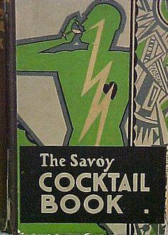The Savoy Cocktail Book - 1930.  Gilbert Rumbold  (British)