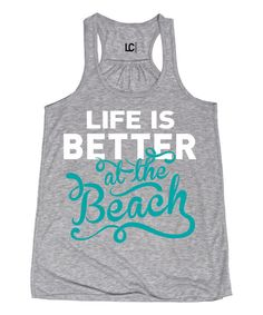 Look at this Athletic Heather 'Better at the Beach' Racerback Tank on #zulily today!