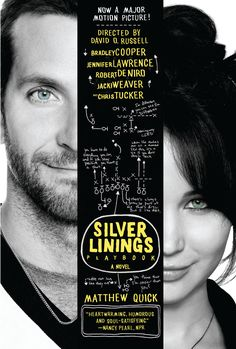 Matthew Quick The Silver Linings Playbook I loved this movie! It was very good. Great acting by all!