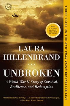 Unbroken: A World War II Story of Survival, Resilience, and.: Unbroken: A World War II Story of Survival, Resilience, and… Book Club Books, Book Lists, Books To Read, My Books, Book Nerd, New York Times, Ny Times, Entertainment Weekly, This Is A Book