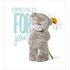 Especially For You Me to You Bear Card £1.89