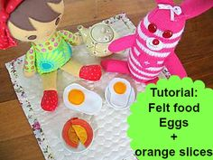 An easy felt food tutorial on how to make eggs and orange slices. Perfect for handmade 'little people' gifts or to sell at school fetes.