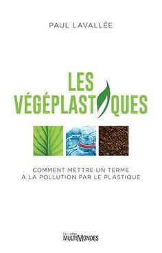 Comment mettre un terme à la pollution par le plastique