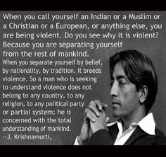 @DeepakChopra Krishnamurti quote on violence in the world.