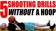 5 Shooting Drills WITHOUT A HOOP! How To Shoot A Basketball Better - YouTube