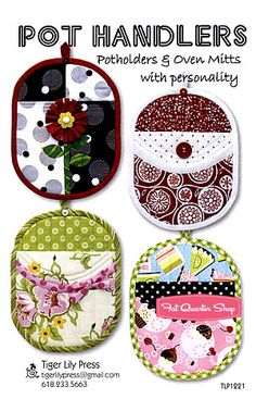 Diy Sewing Projects Pot Handlers - Pot holders and Oven Mitts Pattern - Tiger Lily Press Potholder Patterns, Sewing Patterns Free, Free Sewing, Quilting Patterns, Sewing Hacks, Sewing Tutorials, Sewing Crafts, Sewing Tips, Quilted Potholders