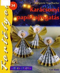 karácsonyi papírhajtogatás - Marta Szabo - Picasa Web Albums Free Magazines, Origami, Christmas Ornaments, Holiday Decor, Handmade, Albums, Picasa, Craft, Xmas Ornaments