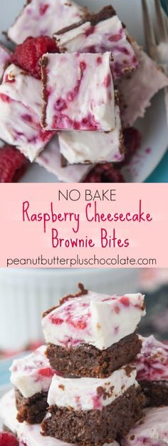 Uber Fudgy Brownies Topped with a No-Bake Raspberry Cheesecake