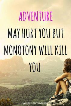 monotony will kill you