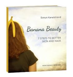 Kanelstrand Simple Living: Natural Anti-Wrinkle Mask With Bananas