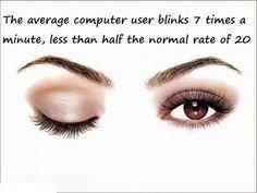 Just Pinned: Average Computer User Blinks.... #fact