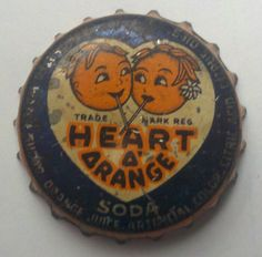 Heart O' Orange Soda, bottle cap | Harrison Orange Product Inc., Chicago, Illinois USA