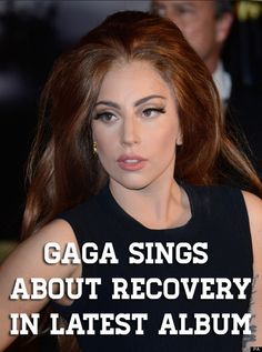 In her latest album, lady Gaga gets personal about her recovery from cocaine addiction