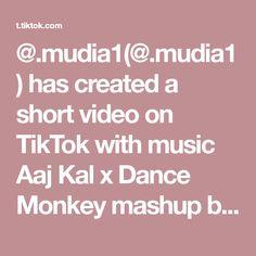 @.mudia1(@.mudia1) has created a short video on TikTok with music Aaj Kal x Dance Monkey mashup by Aksh Baghla. penjelasan yang tidak jelas, pengertian yang tidak di menherti itu sangat membosankan. hayuuuuuu#bananatrend #mudikonline #bts #hastege Music, Musica, Musik, Muziek, Music Activities