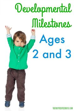 The Inspired Treehouse - Learn more about what to expect for 2-year-old milestones and 3-year-old milestones.