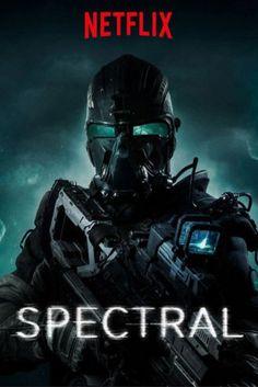 Spectral (2016)   PG-13   1h 47min   Action, Sci-Fi, Thriller    Legendary Entertainment, Netflix Original   スペクトル