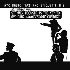NYC Basic Tips and Etiquette #12 Staying Focused is the Key Avoiding Unnecessary Contact