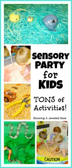 Sensory Party for Kids- includes set up tips and LOTS of activities that are fun in a group ( or just for one!)