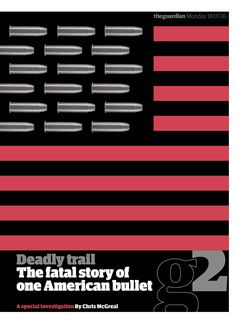 #Guardian #g2 #cover: Deadly trail: The fatal story of one American bullet. #editorialdesign