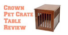 Wooden Dog Crates That Look Like Furniture - Luxury Crate End Tables Decorative Dog Crates, Wooden Dog Crate, Crate End Tables, Dog Crate Furniture, Airline Pet Carrier, Puppy Supplies, Dog Kennels, Dog Leash, Your Pet